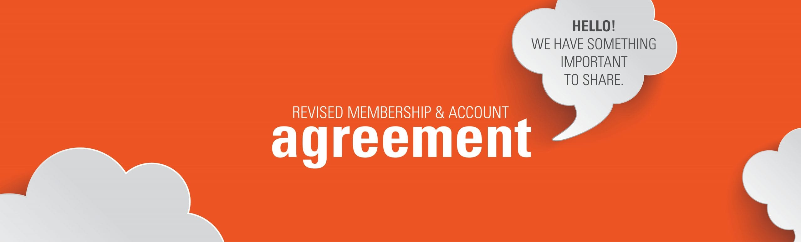 orange background with idea clouds pointing to writing that says revised membership agreement